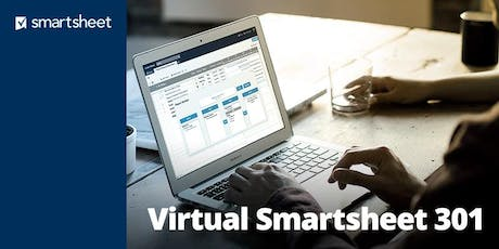 Smartsheet 301 - Project Management - October 8th-10th  tickets