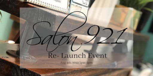 Salon 921 Re-Launch