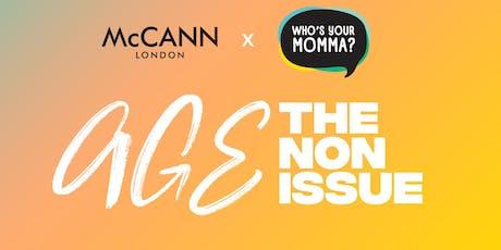 WYMM & McCann present: Age: The Non-Issue  tickets