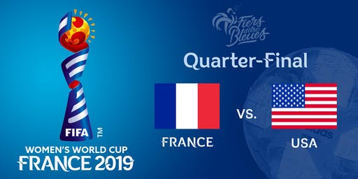 FIFA Women's World Cup 2019 - France vs USA