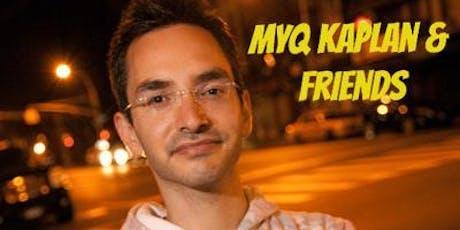 Myq Kaplan & Friends with Benefits tickets