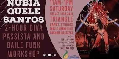 2 Hour Diva Passista Samba Workshop with Nubia Santos Quele