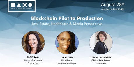 Blockchain Pilot to Production: Real Estate, Healthcare and Media Perspectives tickets