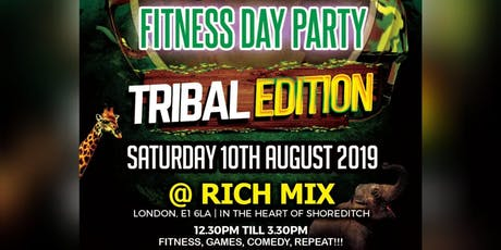 STAY MOTIVATED - FITNESS DAY PARTY 'TRIBAL EDITION ' tickets