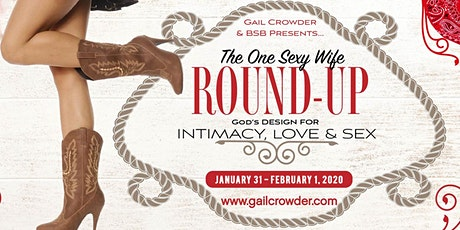 Gail Crowder Presents BSB Conference One Sexy Wife Round-UP 2020! tickets