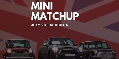 MINI Matchup tickets