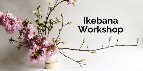 Introductory Ikebana Workshop on 8/3 tickets
