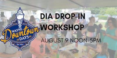 Wayne Downtown Days 2019 DIA Drop-In Workshop