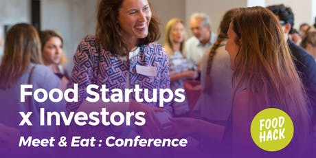 Food Startups x Investors: Meet & Eat  tickets