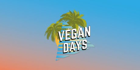 Vegan Days - Sat 3rd & Sun 4th August 2019 tickets