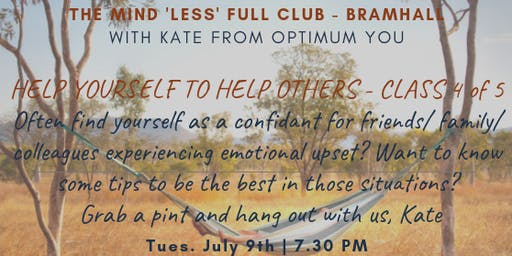 The Mind 'Less' Full Club - Help Yourself to Help Others (4 of 5)