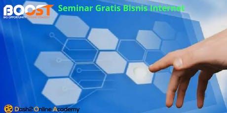 Seminar Gratis Strategi Bisnis Internet Millionaire - BOOST tickets