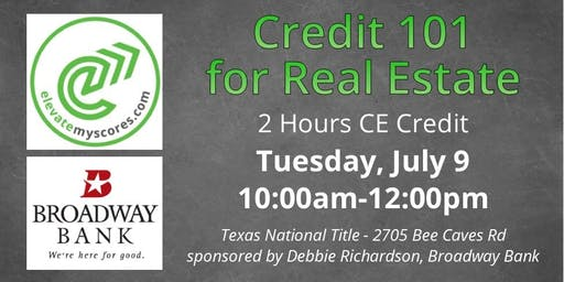 Credit 101 for Real Estate 2hr CE - Free