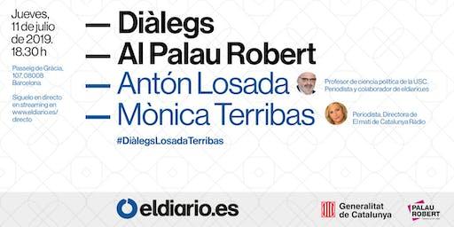 Diàlegs al Palau Robert | Con Antón Losada y Mònica Terribas