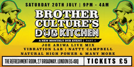 Brother Culture's Dub Kitchen Part 2 feat. Joe Ariwa & Family  tickets