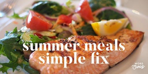 Summer Meals Simple Fix