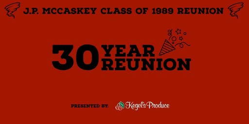 30th John Piersol McCaskey High School Reunion | Class of 1989
