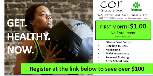 Cor Fitness MMA - DxF Training - First Month $1 - Register Here