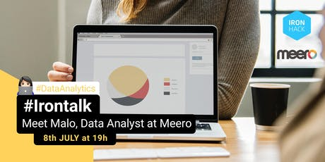 #IRONTALK | MEET MALO, DATA ANALYST AT MEERO billets