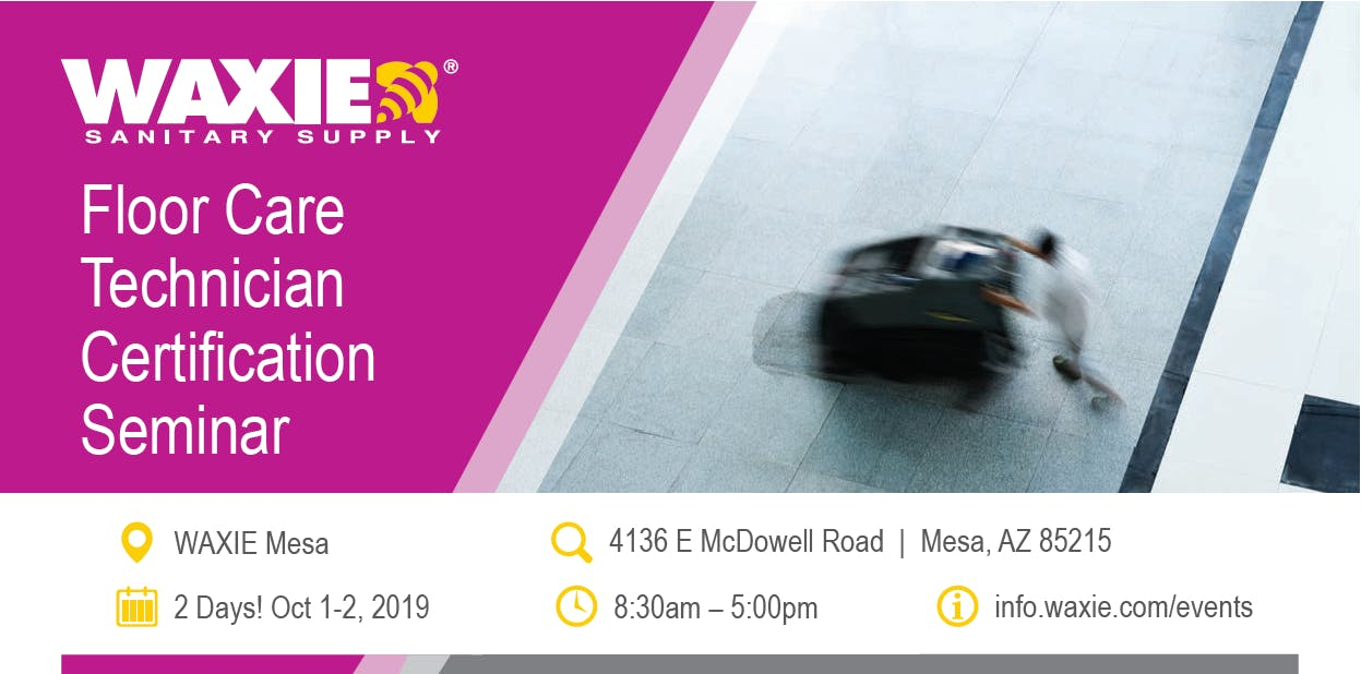 Mesa Floor Care Technician Certification Seminar October 1-2