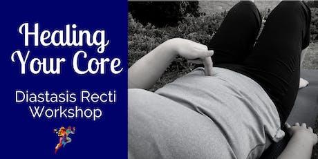 Healing Your Core: Diastasis Recti Workshop tickets