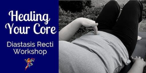 Healing Your Core: Diastasis Recti Workshop