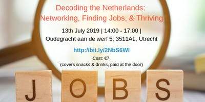 Decoding the Netherlands: Networking, Finding Jobs, & Thriving
