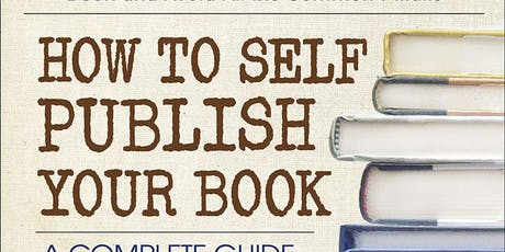 HOW TO SELF-PUBLISH YOUR BOOK (NYC/Manhattan event) tickets