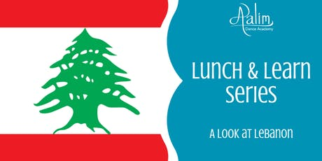 Aalim Lunch & Learn: A Look at Lebanon tickets