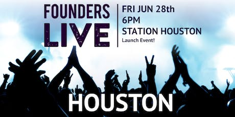 Founders Live Houston tickets