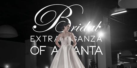 Bridal Extravaganza of Atlanta | August 11, 2019 tickets
