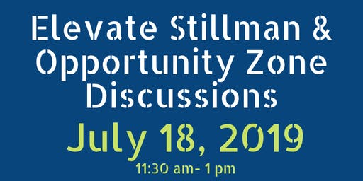 Elevate Stillman: Opportunity Zone Discussions Luncheon Sponsorship