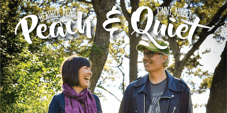 PEACH & QUIET - Jonny Miller and Heather Read tickets