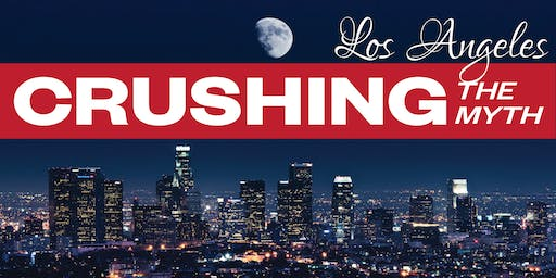 Crushing The Myth LA: An Asian American Speaker Series (August 17th, '19)