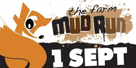 The Farm Mud Run - Colchester -1 September 2019- Session 2 - 11:30am to 13:30pm tickets
