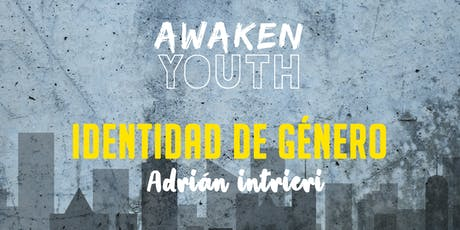Awaken F5 - Identidad de género : Adrián intrieri tickets