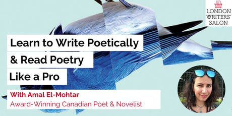 Write Poetically & Read Poetry Like a Pro: A conversation w/ Amal El-Mohtar, award-winning novelist & poet  tickets