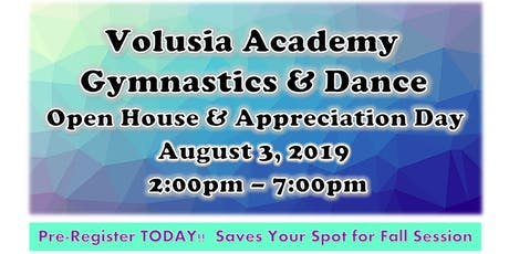 Volusia Academy - Open House & Appreciation Day - Gymnastics and Dance - 2019 tickets