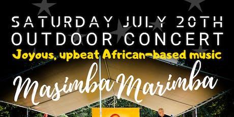MASIMBA MARIMBA - Joyous African Music - Outdoor Concert tickets