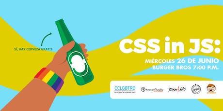 "CSS In JS: ""Matando la Cascada"" tickets"
