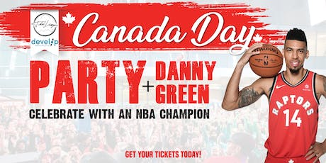 Canada Day Party with Danny Green tickets