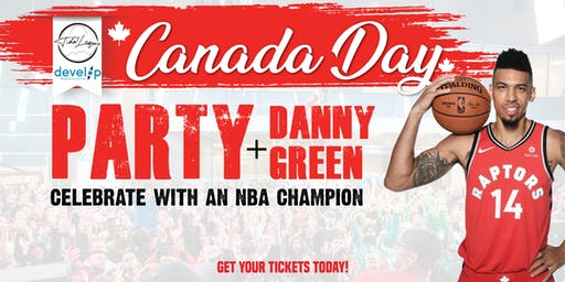 Canada Day Party with Danny Green