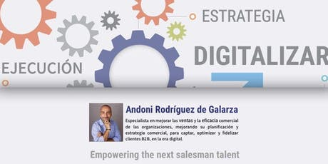 """Formació """"Com planificar, implantar i executar accions comercials B2B per captar i fidelitzar clients a l'era digital"""" entradas"""