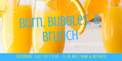 Burn, Bubbles, and Brunch at Raw & Refined