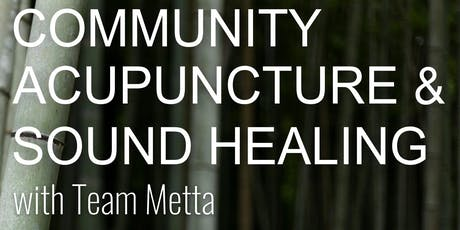 Community Acupuncture + Sound Healing tickets