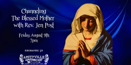 Channeling the Blessed Mother with Rev. Jen Post tickets