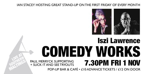 Comedy Works: Iszi Lawrence + Support