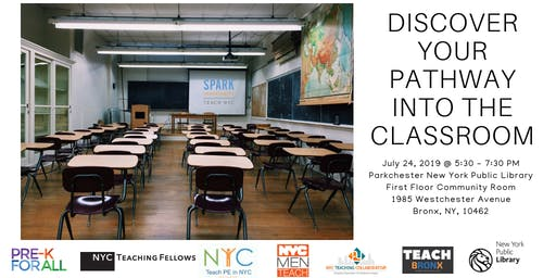 Teach Bronx: Discover Your Pathway Into The Classroom (July)