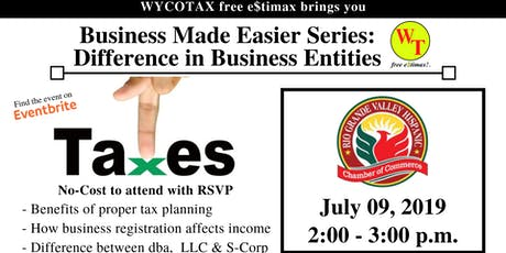 Business Made Easier: Difference in Business Entities  tickets