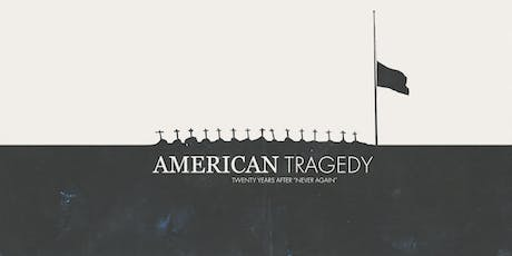 American Tragedy (Catalyst Pre-Release Screening) tickets